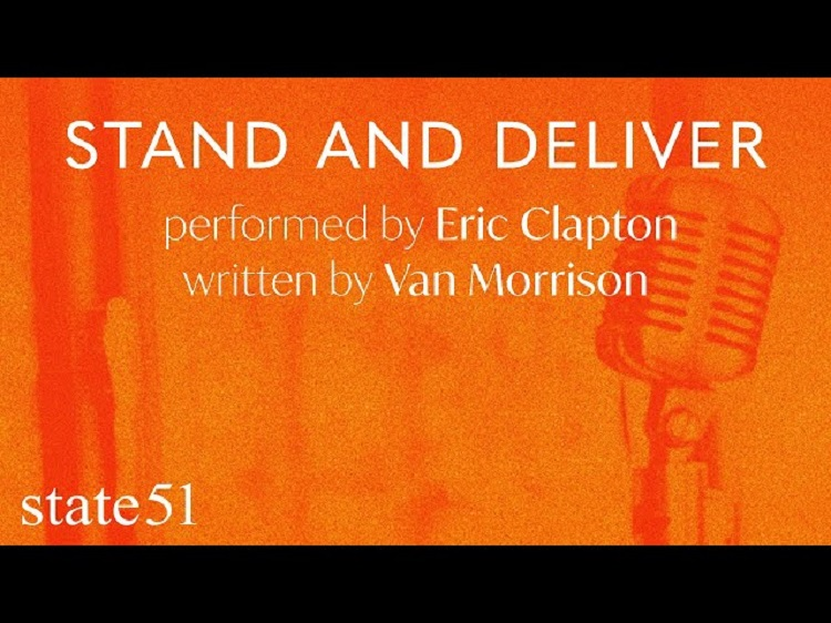 Eric Clapton & Van Morrison - Stand and Deliver